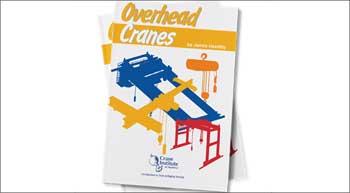 Crane Institute releases new Overhead Cranes Handbook